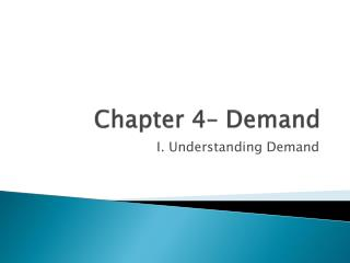 Chapter  4 – Demand
