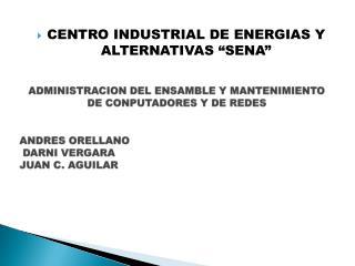 ADMINISTRACION DEL ENSAMBLE Y MANTENIMIENTO DE CONPUTADORES Y DE REDES
