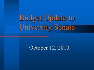 Budget Update to University Senate