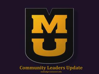 Community Leaders Update mubudget.missouri