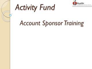Activity Fund