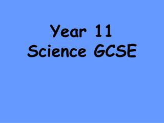 Year 11 Science GCSE