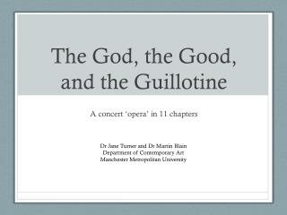 The God, the Good, and the Guillotine