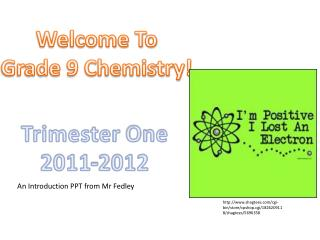Welcome To Grade 9 Chemistry!