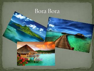 Bora Bora