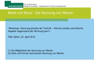 Prof. Dr.  Alfons  Bora  Fakultät für Soziologie  –  Arbeitsbereich  XI:  Recht  und  Gesellschaft