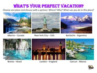 What%E2%80%99s your perfect vacation