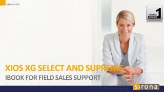 XIOS XG Select  and  Supreme Ibook for field sales support