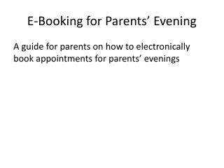 E-Booking for Parents� Evening