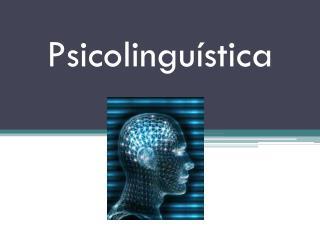 Psicolinguística