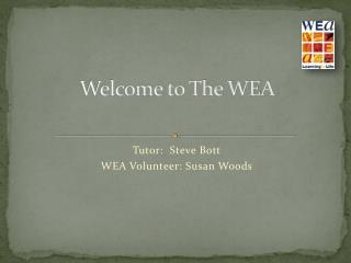 Welcome to The WEA