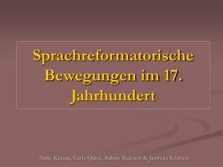 Sprachreformatorische Bewegungen im 17. Jahrhundert