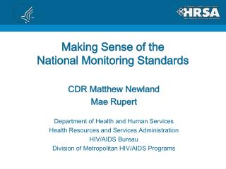 Making Sense of the  National Monitoring Standards