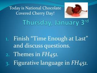 Thursday, January 3 rd