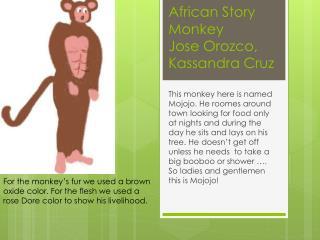 African Story Monkey Jose Orozco, Kassandra Cruz
