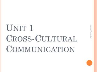Unit 1  Cross-Cultural Communication