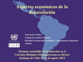 Aspectos económicos  de la deforestación