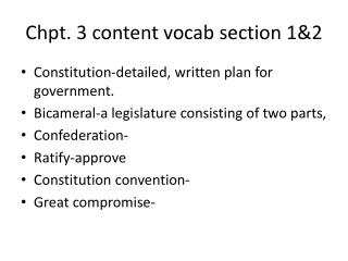 Chpt . 3 content  v ocab  section 1&2