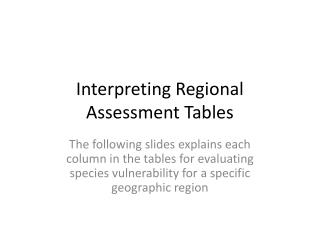 Interpreting Regional Assessment Tables