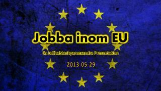 Jobba inom EU