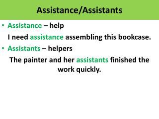 Assistance/Assistants