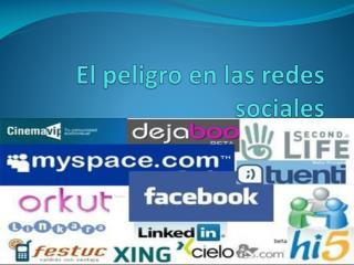 El peligro en las redes sociales