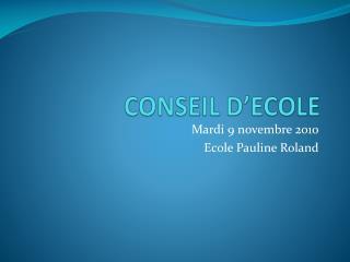 CONSEIL D'ECOLE
