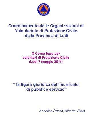 Coordinamento delle Organizzazioni di Volontariato di Protezione Civile  della Provincia di Lodi
