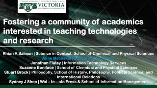 Fostering a community of academics interested in teaching technologies and research