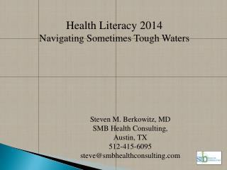 Health Literacy 2014 Navigating Sometimes Tough Waters