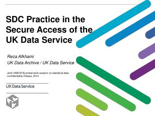SDC Practice in the Secure Access of the  UK Data Service