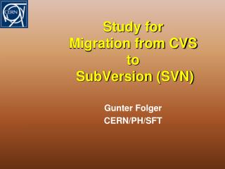 Study for Migration from CVS to SubVersion  (SVN)