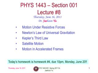 PHYS 1443 � Section 001 Lecture  #8