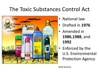 The Toxic Substances Control Act