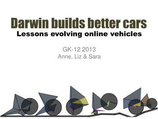 Darwin builds better cars