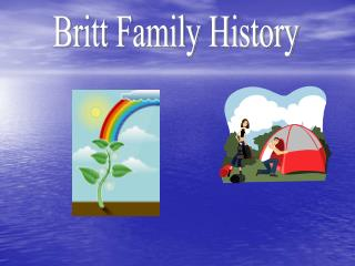 Britt Family History