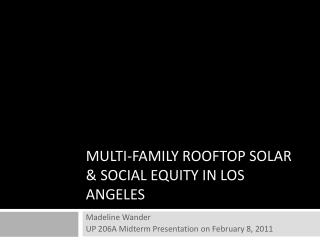 MULTI-FAMILY ROOFTOP SOLAR & SOCIAL EQUITY IN LOS ANGELES