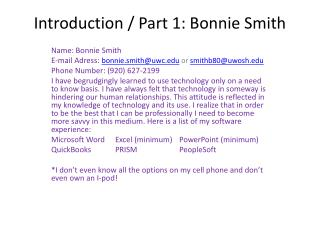 Introduction / Part 1: Bonnie Smith