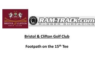 Bristol & Clifton Golf Club  Footpath on the 15 th  Tee