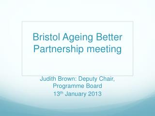 Bristol Ageing Better Partnership meeting