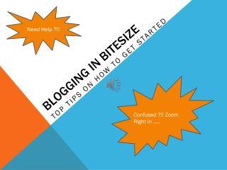 Blogging in  Bitesize