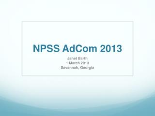 NPSS  AdCom  2013