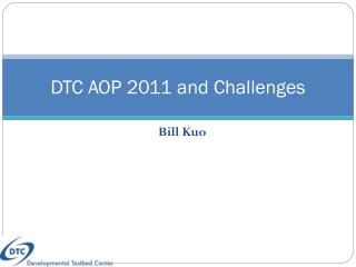 DTC AOP 2011 and Challenges