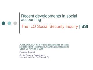 Recent developments in social accounting The ILO Social Security Inquiry  | SSI
