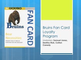 Bruins Fan Card  Loyalty Program