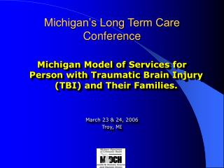 Michigan s Long Term Care Conference