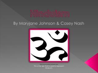 By Maryjane Johnson & Casey Nash
