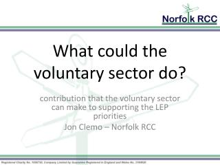 What could the voluntary sector do?