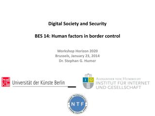 Digital Society  and  Security BES 14 : Human factors in border control