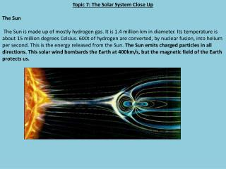 Topic 7: The Solar System Close Up The Sun